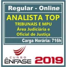 ANALISTA TOP TRIBUNAIS E MPU (ÁREA JUDICIÁRIA E OFICIAL JUSTIÇA) ÊNFASE 2019